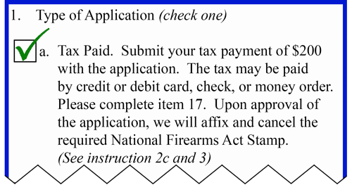 Box 1 of the ATF Form 1 Type of Application